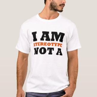 EU NÃO SOU UM ESTEREÓTIPO--Corajoso (homens) Camiseta