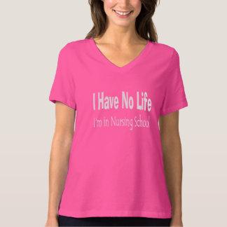 Eu não tenho nenhuma vida onde eu estou na escola camiseta