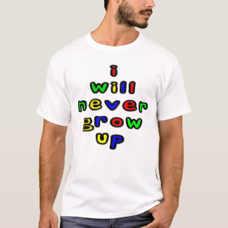 Eu nunca crescerei acima a camiseta dos homens