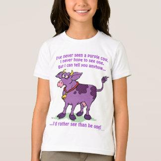 Eu nunca vi uma vaca roxa camiseta