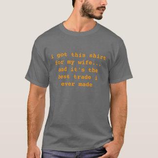 eu obtive esta camisa para minha esposa…    e é…