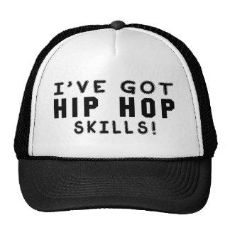 Eu obtive habilidades de Hip Hop Boné