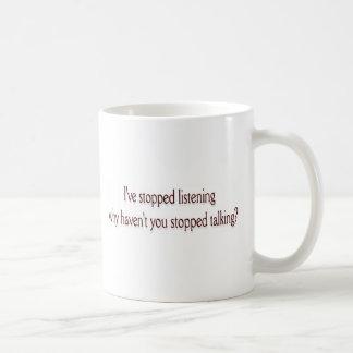 Eu parei a escuta caneca de café