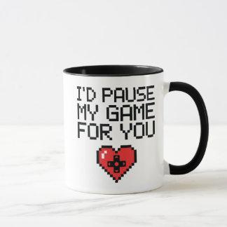 Eu pausaria meu jogo para você caneca