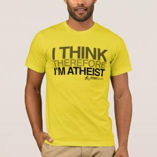 Eu penso conseqüentemente a camisa corajosa ateu