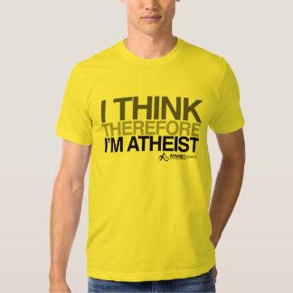 Eu penso conseqüentemente a camisa corajosa ateu tshirt