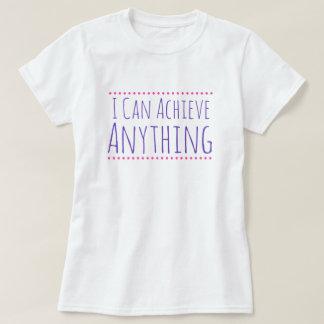 Eu posso conseguir qualquer coisa a camisa das
