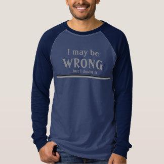 Eu posso ser errado… mas eu duvido-o camisa de T