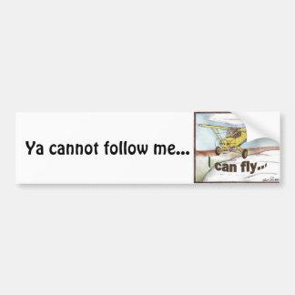 Eu posso voar, Ya não posso seguir-me… Adesivo Para Carro