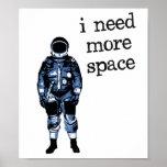 Eu preciso mais astronauta do espaço impressão