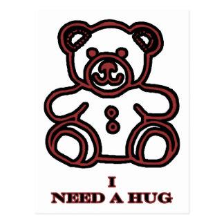 Eu preciso um urso Brown 2 do abraço os presentes Cartoes Postais