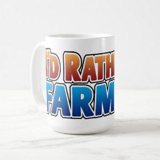 Eu preferencialmente estaria cultivando! (cultivo caneca de café