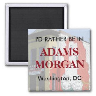 Eu preferencialmente estaria em Adams Morgan Ímã Quadrado