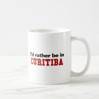 Eu preferencialmente estaria em Curitiba Caneca De Café