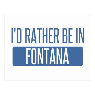Eu preferencialmente estaria em Fontana Cartão Postal