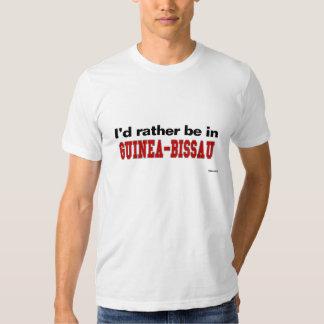 Eu preferencialmente estaria em Guiné-Bissau T-shirt