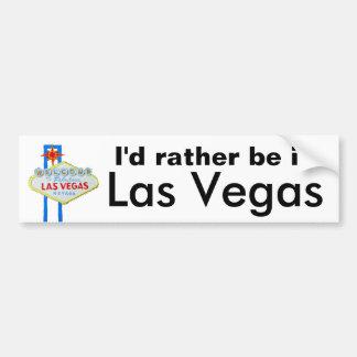 Eu preferencialmente estaria em Las Vegas Adesivos