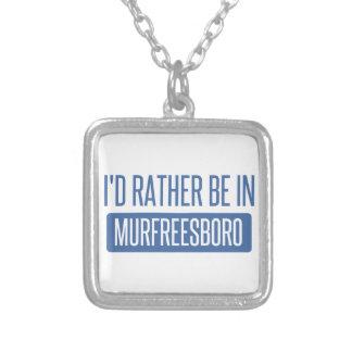 Eu preferencialmente estaria em Murfreesboro Colar Banhado A Prata