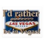 Eu preferencialmente estaria em Vegas! Cartao Postal