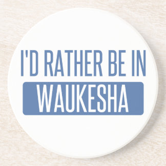 Eu preferencialmente estaria em Waukesha Porta Copos De Arenito