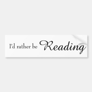 Eu preferencialmente estaria lendo Bumpersticker Adesivo Para Carro