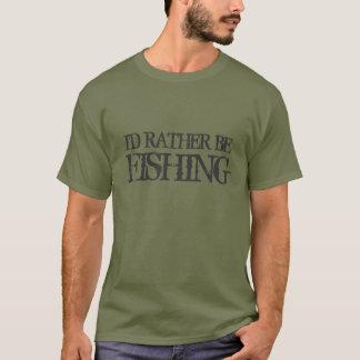Eu preferencialmente estaria pescando a camiseta