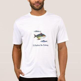 Eu preferencialmente estaria pescando, três pesco, camiseta