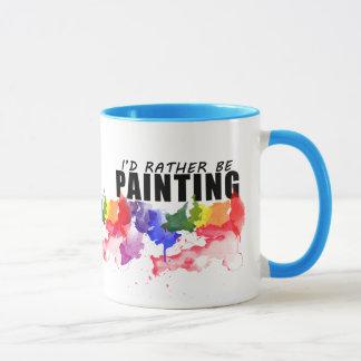 Eu preferencialmente estaria pintando a caneca do