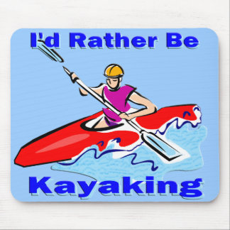 Eu preferencialmente seria 1 Kayaking Mouse Pad