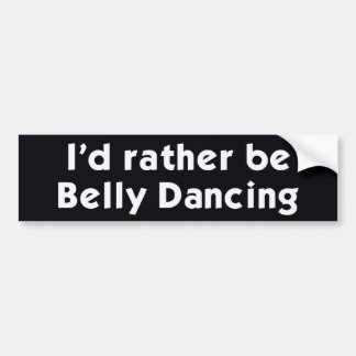 Eu preferencialmente seria dança de barriga adesivo para carro