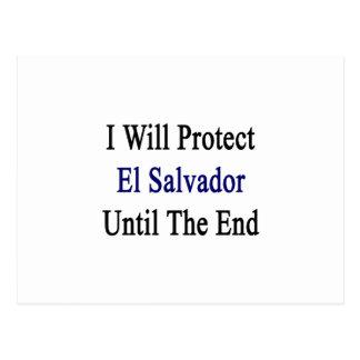 Eu protegerei El Salvador até o final Cartão Postal
