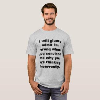 Eu QUEREREI ADMITO Camiseta