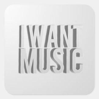 Eu quero etiquetas da música adesivo quadrado