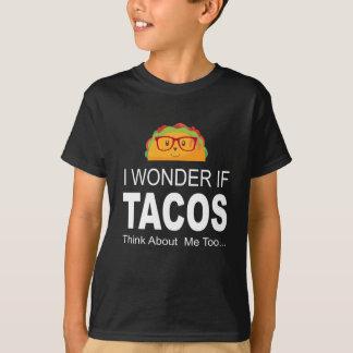 Eu quero saber se os Tacos pensam sobre camisetas