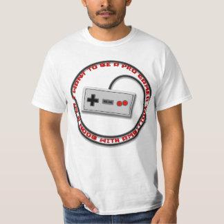 eu quero ser um pro gamer, im um noob com ambição camiseta
