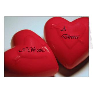 Eu quero um cartão H dos corações do divórcio (a