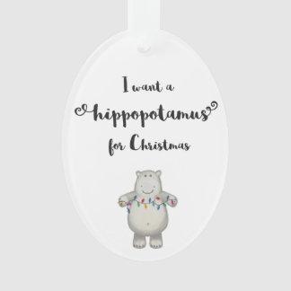 Eu quero um Hippopotamus para enfeites de natal