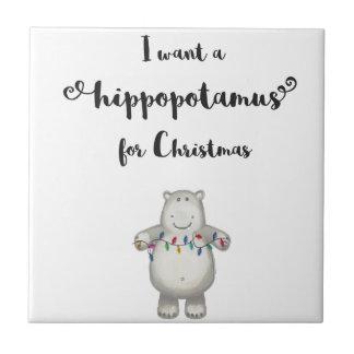 Eu quero um hippopotamus para o Natal