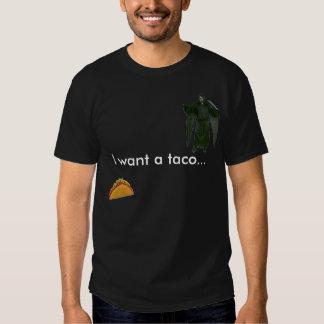 Eu quero um taco… t-shirts