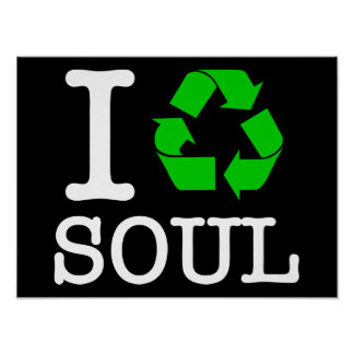 Eu recicl a alma posters