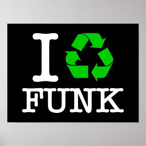 Eu recicl o funk pôsteres