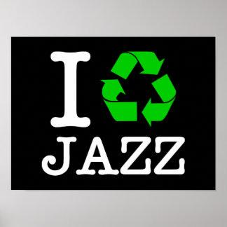 Eu recicl o jazz posters