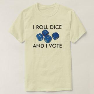 Eu rolo dados e eu voto camiseta
