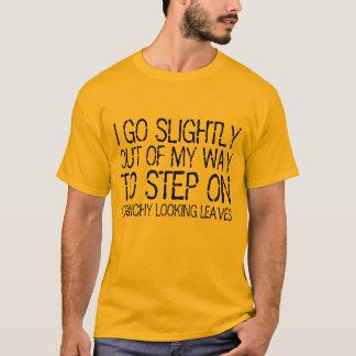 Eu saio de minha maneira de pisar na camisa