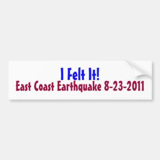 Eu senti-o! Terremoto da costa leste, 2011 Adesivo Para Carro