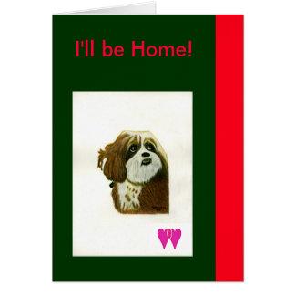 Eu serei jGibney Home dos corações do cão dois de Cartao