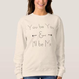 """""""Eu serei mim"""" camisa"""
