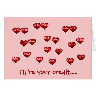 Eu serei seu crédito - namorados do contador! cartão comemorativo