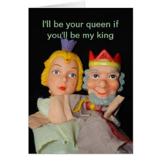 Eu serei sua rainha se você será meu rei cartão