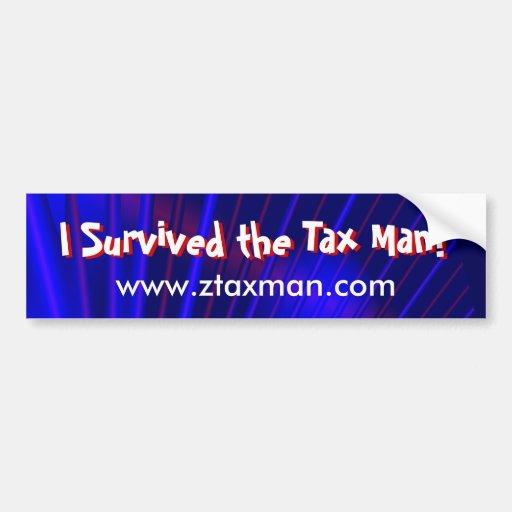 """""""Eu sobrevivi ao homem do imposto!"""" Autocolante no Adesivo"""
